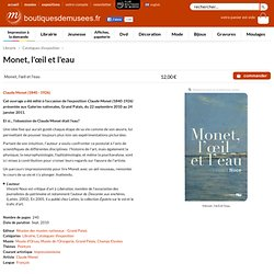 Boutiques de musées - Monet, l'œil et l'eau