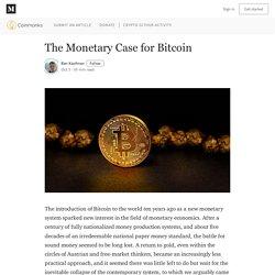 The Monetary Case for Bitcoin