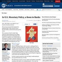 In U.S. Monetary Policy, a Boon to Banks
