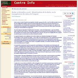 Radar 3 décembre 2008: Monétisation de la dette, ou la transgression du tabou de l'argent