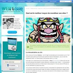 Monétiser son site : quelle est LA meilleure solution ?