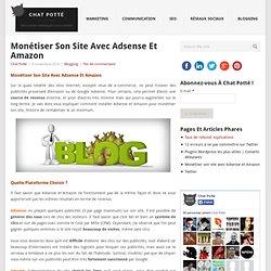 Monétiser son site avec Adsense et Amazon