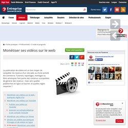 Monétiser ses vidéos sur le web
