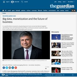 Big data, monetization and the future of business