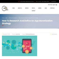 How to Research and Define an App Monetization Strategy – SpotCodes Technologies
