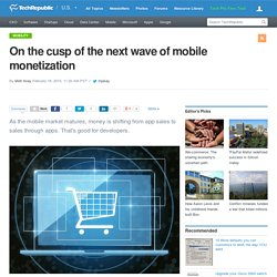 On the cusp of the next wave of mobile monetization