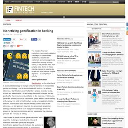 Monetizing gamification in banking