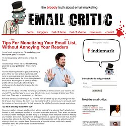 Tips for Monetizing Your Email List, Without Annoying Your Readers