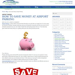 How to Save Money at Airport Parking - Easy Meet and Greet