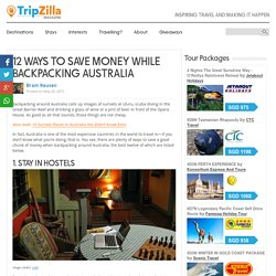 12 Ways to Save Money While Backpacking Australia