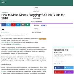 How to Make Money Blogging: A Quick Guide for 2016