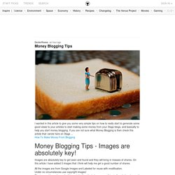 Money Blogging Tips