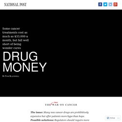 Drug money: Cancer treatments cost as much as $33,000 a month, but fall well short of being wonder cures