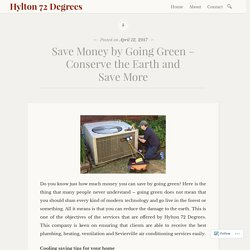 Save Money by Going Green – Conserve the Earth and Save More