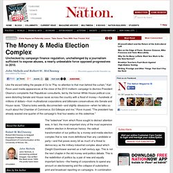 The Money & Media Election Complex
