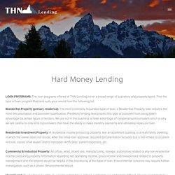 Hard Money Loans — THN Lending