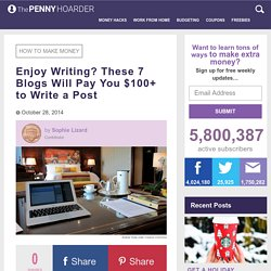Earn Money as a Freelance Blogger: 7 Blogs That Pay for Guest Posts