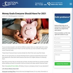 Money Goals Everyone Should Have For 2021
