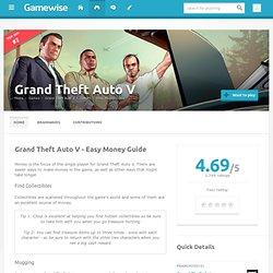 Easy Money Guide - Grand Theft Auto V Cheats, GTA V, GTA 5 - Wiki Guide