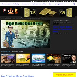 Money Making Ideas Ideas To Make Money - Ideas To Make Money From Home