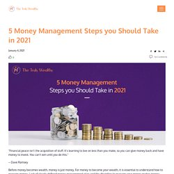 5 Money Management Steps you Should Take in 2021 - WIMTAN