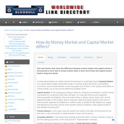 How do Money Market and Capital Market differs?