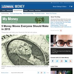 5 Money Moves Everyone Should Make in 2015
