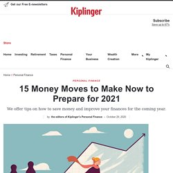 15 Money Moves to Make Now to Prepare for 2021