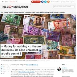« Money for nothing»: l'heure durevenu debase universel a-t-ellesonné?