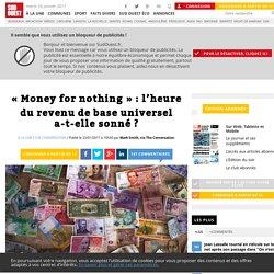 «Money for nothing»: l'heure durevenu debase universel a-t-ellesonné? - Sud Ouest.fr
