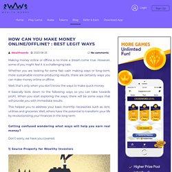 How Can You Make Money Online/Offline? : Best Legit Ways