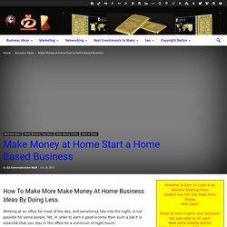 Make Money at Home Start a Home Based Business