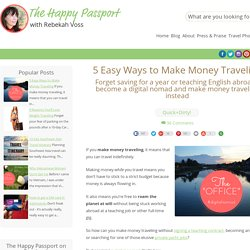 5 Easy Ways to Make Money Traveling - The Happy Passport
