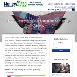 4 Ways to Save Money When Using Foreign Currencies