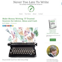 Make Money Writing: 77 Trusted Sources