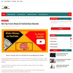 Best Tips To Earn Money On YouTube Basic Education