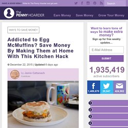 Save Money With This Yummy Egg McMuffin Recipe