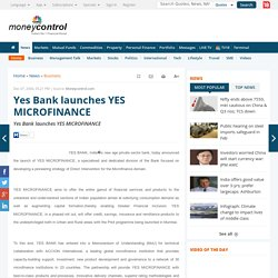 Yes Bank launches YES MICROFINANCE -