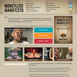 The Moneyless Manifesto | Mark Boyle