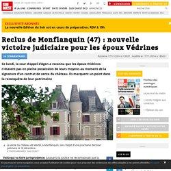 Reclus de Monflanquin (47) : nouvelle victoire judiciaire pour les époux Védrines