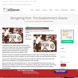 Mongering Fear: The Establishment Attacks
