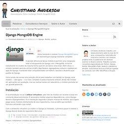 Django MongoDB Engine | Christiano Anderson