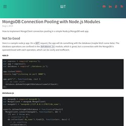 MongoDB Connection Pooling with Node.js Modules by Wesley Tsai