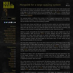 MongoDB for a large queuing system | kill the radio