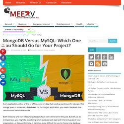 MongoDB Versus MySQL: Which One You Should Go for Your Project?
