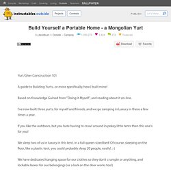 Build Yourself a Portable Home - a Mongolian Yurt : 9 Steps (with Pictures) - Instructables