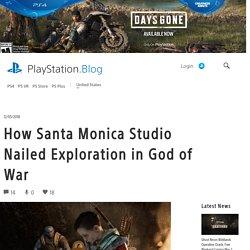 How Santa Monica Studio Nailed Exploration in God of War
