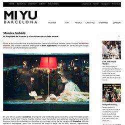 Mónica Subidé « miyubarcelona.com
