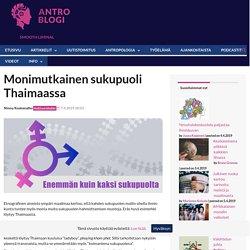 Monimutkainen sukupuoli Thaimaassa - AntroBlogi