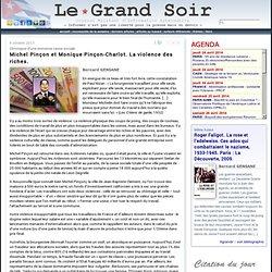 Michel Pinçon et Monique Pinçon-Charlot. La violence des riches.